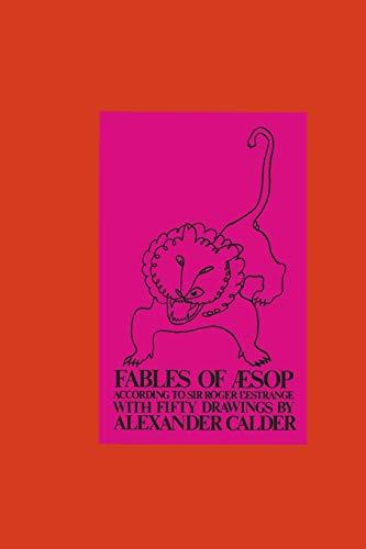 Fables of Aesop According to Sir Roger: Alexander Calder