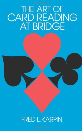 9780486217871: The Art of Card Reading at Bridge