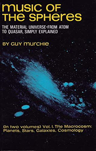 9780486218090: Music of the Spheres: The Material Universe from Atom to Quasar, Simply Explained: 001