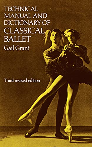 9780486218434: Technical Manual and Dictionary of Classical Ballet (Dover Books on Dance)