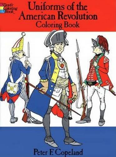 9780486218502: Uniforms of the American Revolution Coloring Book