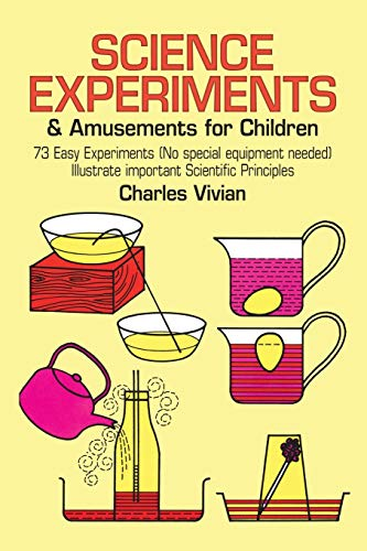 9780486218564: Science Experiments and Amusements for Children (Dover Children's Science Books)