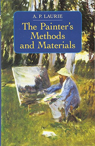 9780486218687: The Painter's Methods and Materials (Dover Art Instruction)