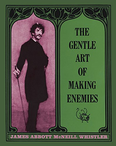The Gentle Art of Making Enemies (Dover Fine Art, History of Art)