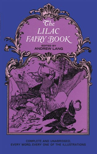 9780486219073: The Lilac Fairy Book (Dover Children's Classics)