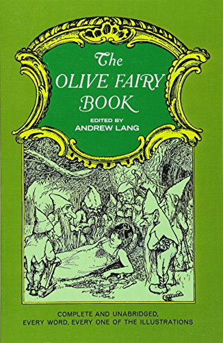 9780486219080: The Olive Fairy Book (Complete & Unabridged)