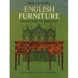 9780486219295: English Furniture from Gothic to Sheraton; A Concise Account of the Development of English Furniture and Woodwork from the Gothic of the Fifteenth Century