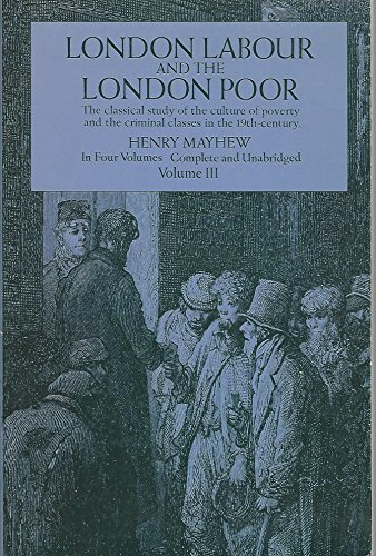 9780486219363: London Labour and the London Poor: v. 3