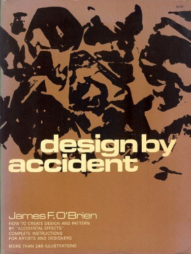 9780486219424: DESIGN BY ACCIDENT: How to create design and pattern by