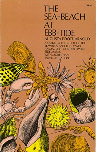 9780486219493: The Sea-Beach at Ebb-Tide: A Guide to the Study of the Seaweeds and the Lower Animal Life Found Between Tidemarks