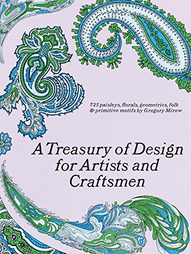 9780486220024: A Treasury of Design for Artists and Craftsmen (Dover Pictorial Archive)