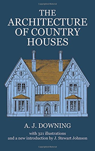 The Architecture of Country Houses (Dover Architecture)