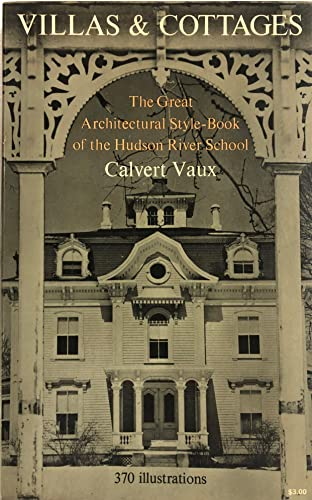 9780486220093: Villas & Cottages: The Great Architectural Style-Book of the Hudson River School
