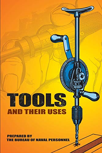 Tools and Their Uses: U.S. Bureau of