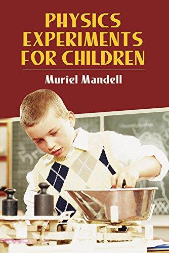 9780486220338: Physics Experiments for Children (Dover Children's Science Books)