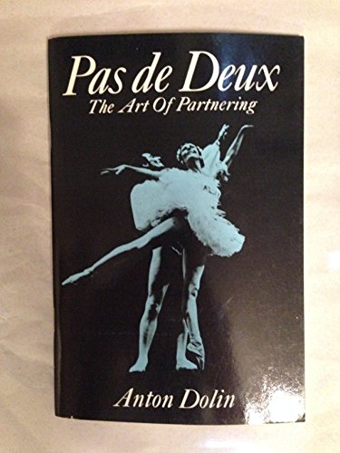 9780486220383: Pas de Deux: The Art of Partnering (Dover Books on Dance)