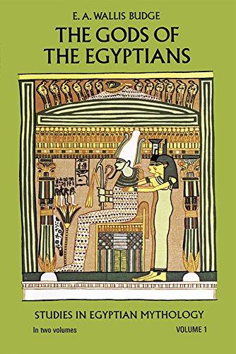 The Gods of the Egyptians, Volume 1: Budge, E. A. Wallis