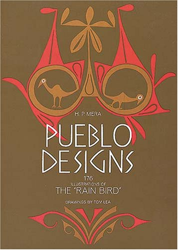 "Pueblo Designs: The ""Rain Bird"": P. Mera, Harry"