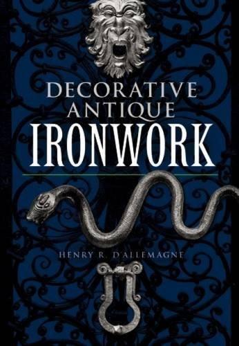 9780486220826: Decorative Antique Ironwork (Dover Jewelry and Metalwork)