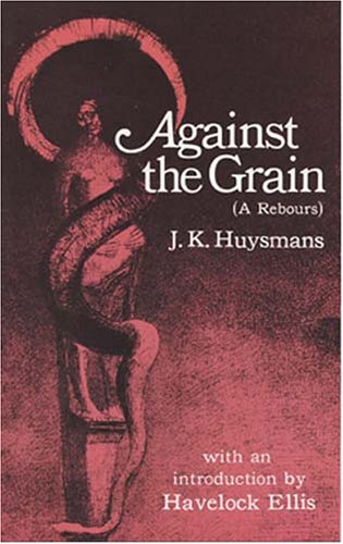 9780486221908: Against the Grain (À Rebours)