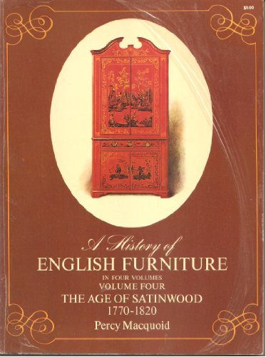 A History Of English Furniture: A Four: Macquoid, Percy.