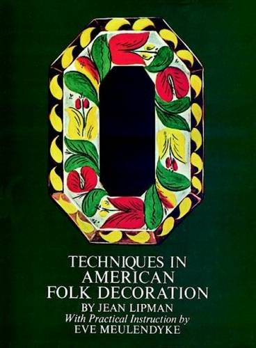 Techniques in American Folk Decoration: Jean Lipman