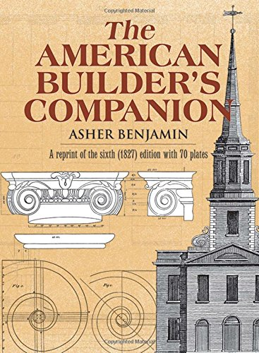 9780486222363: The American Builder's Companion