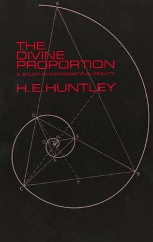 9780486222547: The Divine Proportion: A Study in Mathematical Beauty (Dover Books on Mathematics)