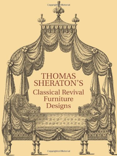 9780486222554: Thomas Sheraton's Classical Revival Furniture Designs: The Cabinet-Maker And Upholsterer's Drawing-Book, 1791-1794