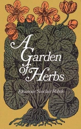 9780486223087: A Garden of Herbs