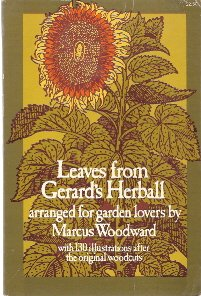 Leaves from Gerard's Herball : Arranged for: Gerard, John, Woodward,