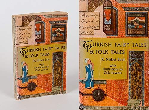 Turkish Fairy Tales and Folk Tales (English: R. Nisbet Bain