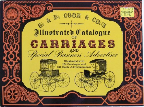 Illustrated Catalogue of Carriages and Special Business Advertiser