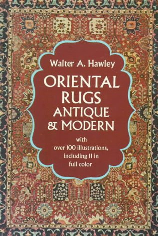9780486223667: Oriental Rugs, Antique and Modern