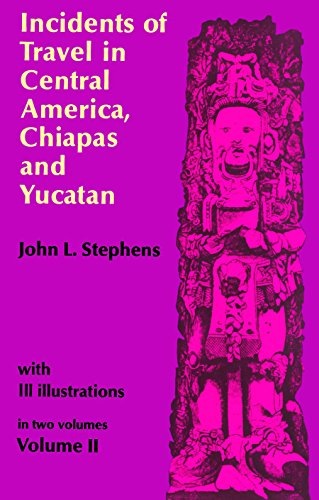 9780486224053: Incidents of Travel in Central America, Chiapas, and Yucatan (Volume 2)