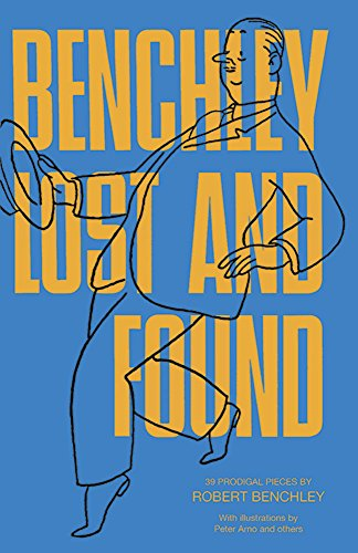 9780486224107: Benchley Lost and Found (Dover Humor)