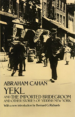 9780486224275: Yekl and the Imported Bridegroom and Other Stories of Yiddish New York