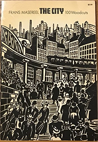 9780486224480: The City: 100 Woodcuts