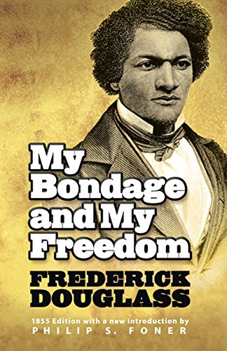 9780486224572: My Bondage and My Freedom (African American)