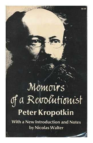 Memoirs of a Revolutionist: Peter Kropotkin
