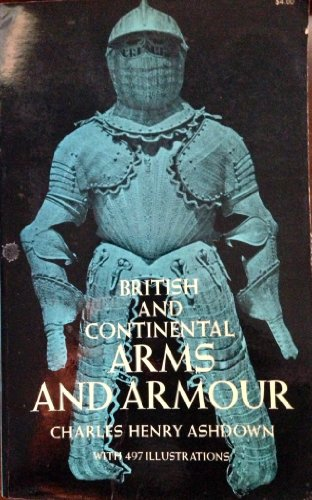 9780486224909: British and Continental Arms and Armour