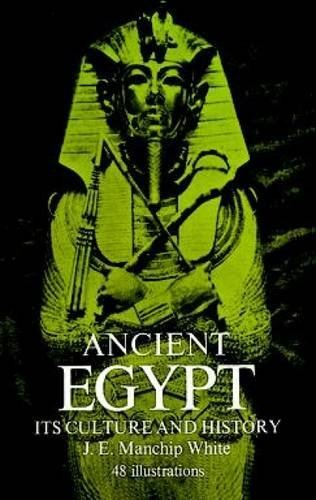 Ancient Egypt : Its Culture and History