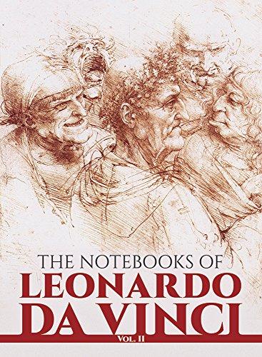 The Notebooks of Leonardo Da Vinci: Da Vinci, Leonardo;