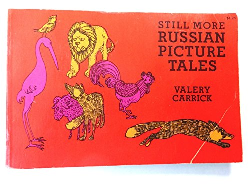 Still More Russian Picture Tales (0486226018) by Valery Carrick