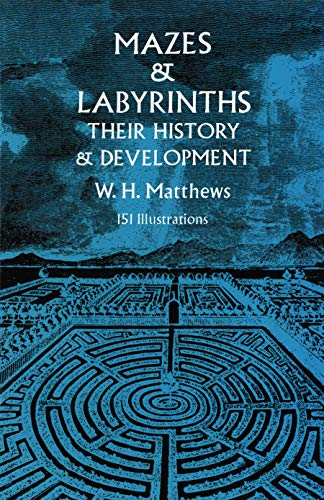 9780486226149: Mazes and Labyrinths: Their History and Development (Dover Children's Activity Books)