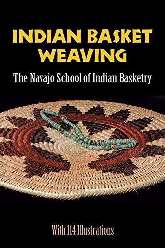Indian Basket Weaving: The Navajo School of Indian Basketry.: Navajo School of Indian Basketry