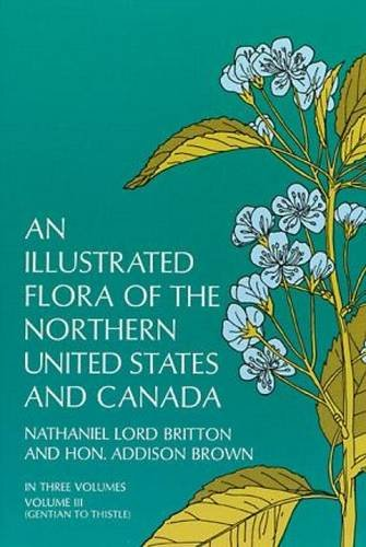 9780486226446: An Illustrated Flora of the Northern United States and Canada, Vol. 3 (From Newfoundland to the Parallel of the Southern Boundary o)