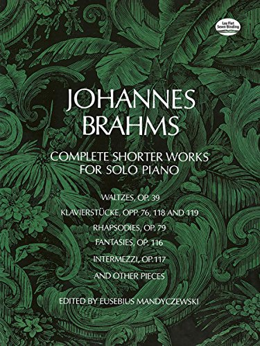 9780486226514: Johannes Brahms Complete Shorter Works for Solo Piano