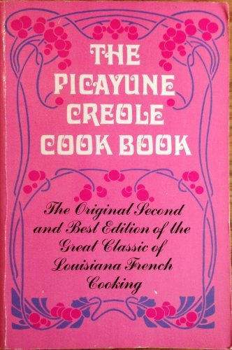 The Picayune Creole Cookbook
