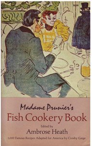 MADAME PRUNIER'S FISH COOKERY BOOK